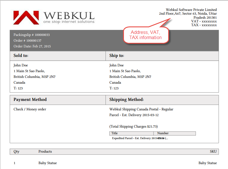 in the shipping and invoice slips you can also see the company logo and address vat tax information which is enter by the seller under manage shipping