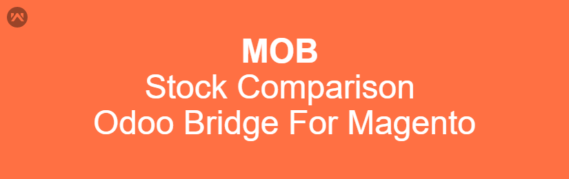 Stock Comparison Odoo Bridge For Magento
