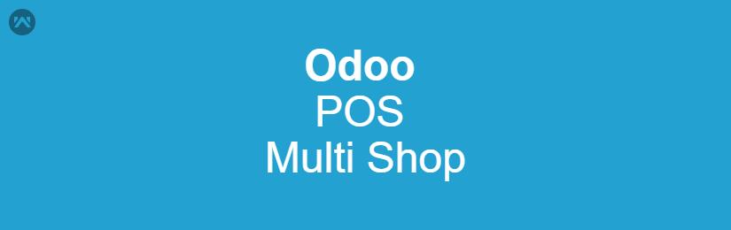 Odoo POS Multi Shop