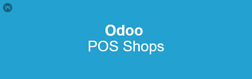 Odoo POS Shops
