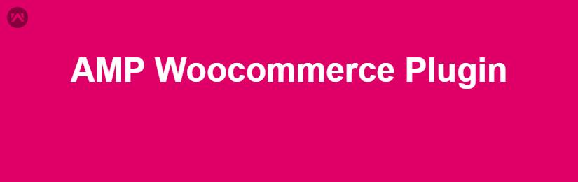 AMP WooCommerce Plugin