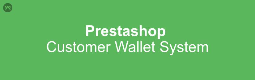 Prestashop Customer Wallet System