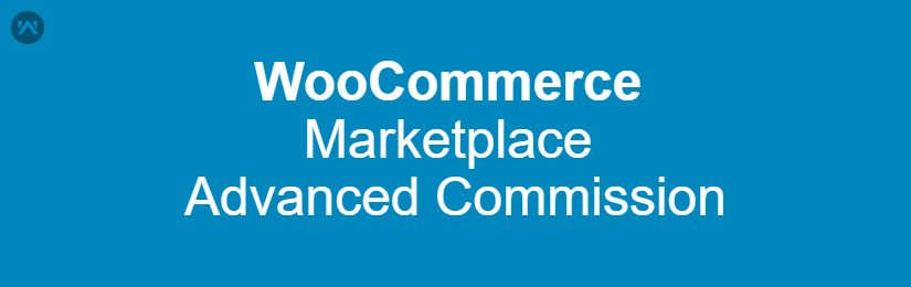 WooCommerce Marketplace Advanced Commission