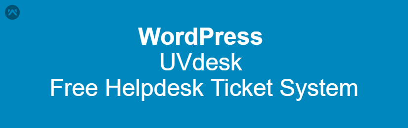 UVdesk – WordPress Free Helpdesk Ticket System