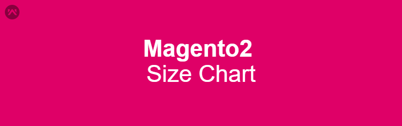 Size Chart for Magento2
