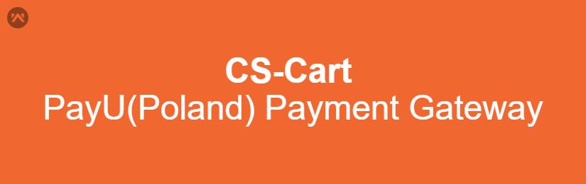 CS-Cart PayU (Poland) Payment Gateway