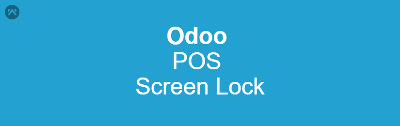 Odoo POS Screen Lock