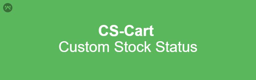 CS-Cart Custom Stock Status