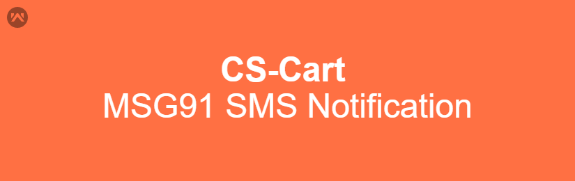 CS-Cart MSG91 SMS Notification