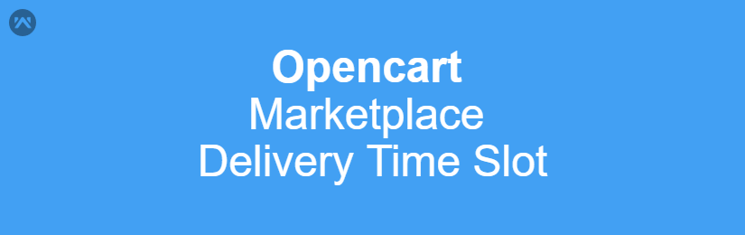 Opencart Marketplace Delivery Time Slot