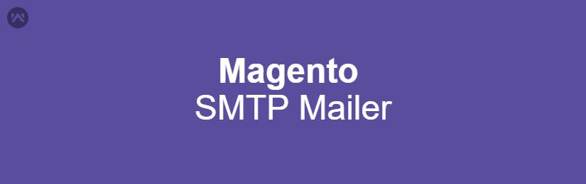 Magento SMTP Mailer