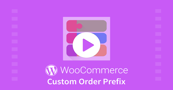 WordPress WooCommerce Custom Order Prefix Plugin 4