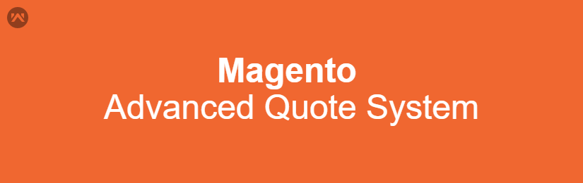 Magento Advanced Quote System
