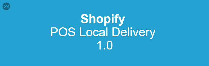 Shopify POS Local Delivery