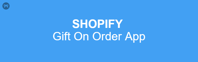 Shopify Gift On Order