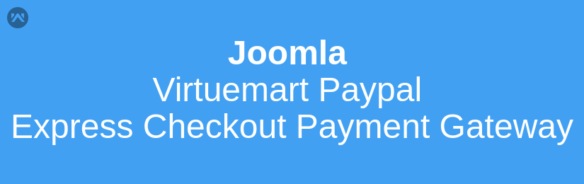 Joomla Virtuemart Paypal Express Checkout Payment Gateway
