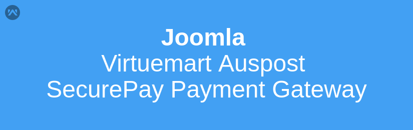 Joomla Virtuemart Auspost SecurePay Payment Gateway