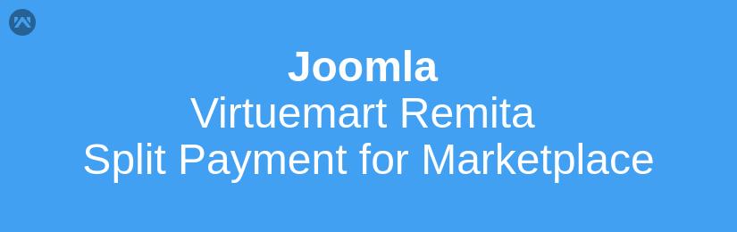 Joomla Virtuemart Remita Split Payment for Marketplace