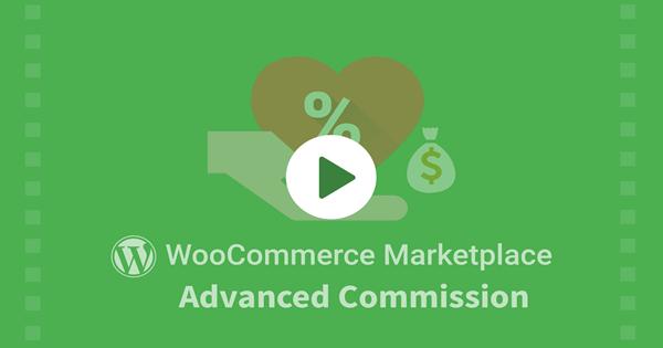 WordPress WooCommerce Marketplace Advanced Commission Plugin 5