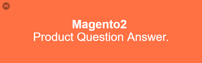 Magento 2 Product Question and Answer