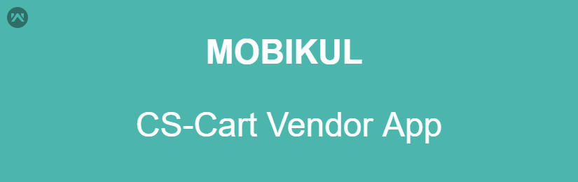 Mobikul CS-Cart Vendor App