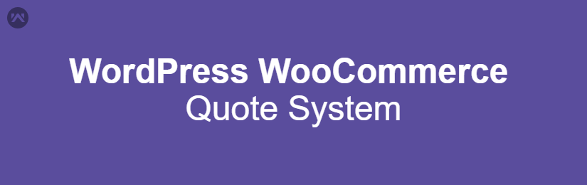 WordPress WooCommerce Quote System