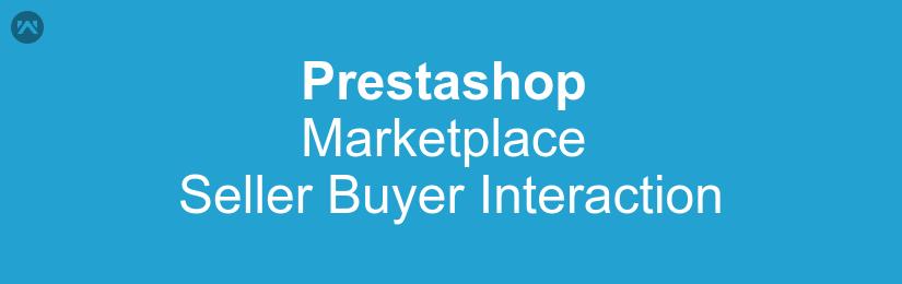 Prestashop Marketplace Seller Buyer Interaction