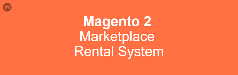 Magento 2 Marketplace Rental System