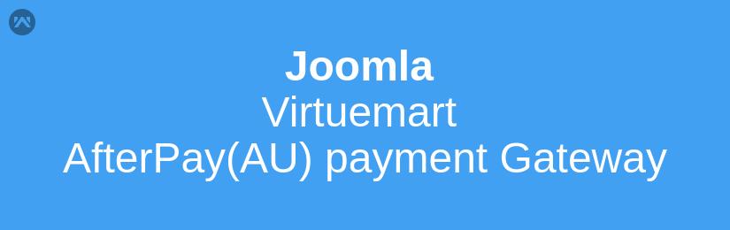 Joomla Virtuemart AfterPay(AU) payment Gateway