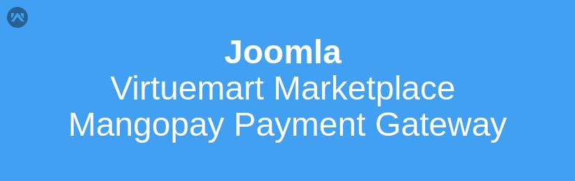 Joomla Virtuemart Marketplace Mangopay Payment Gateway