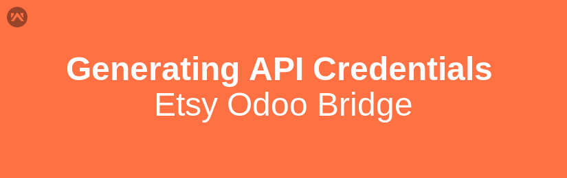 Generating API Credentials: Etsy Odoo Bridge