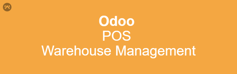 Odoo POS Warehouse Management