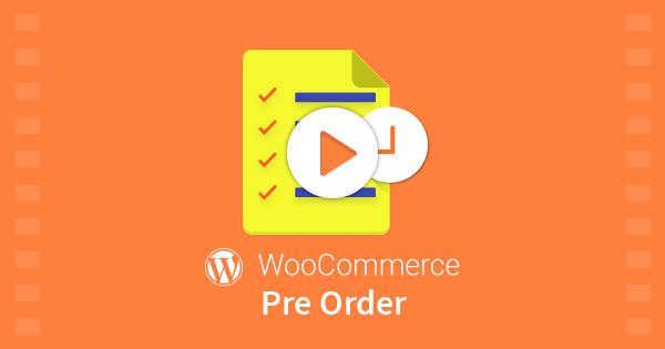 WordPress WooCommerce Pre Order Plugin 5