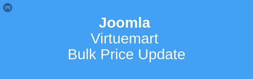 Joomla Virtuemart Bulk Price Update