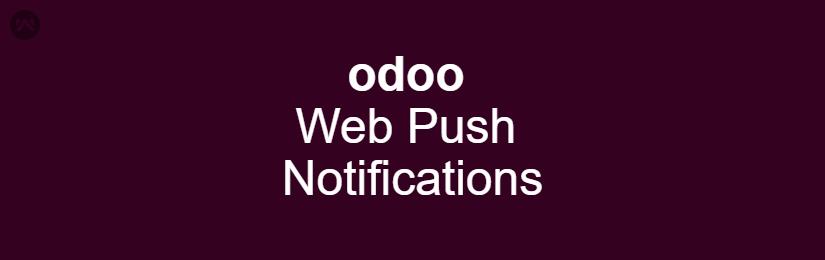 Odoo Web Push Notifications