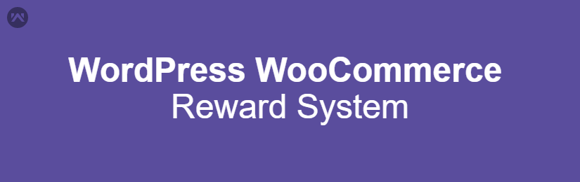 WordPress WooCommerce Reward System