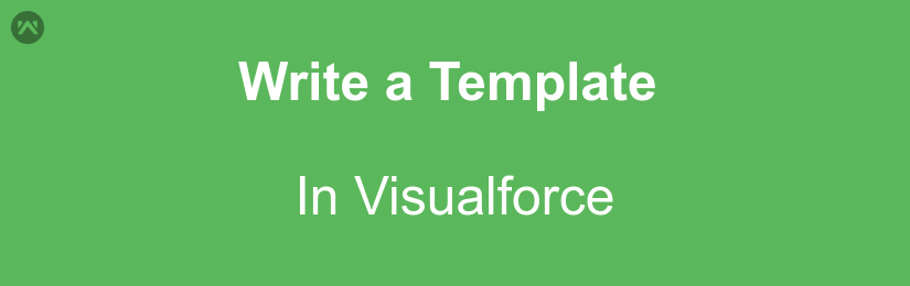Write a template in Visualforce