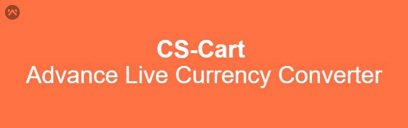CS-Cart Advance Live Currency Converter
