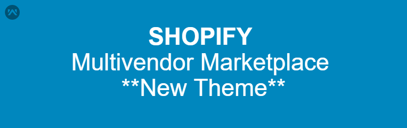 Shopify Multivendor Marketplace – New Theme