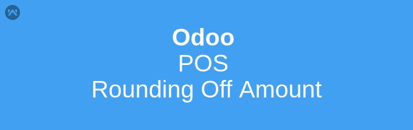 Odoo POS Rounding Off Amount