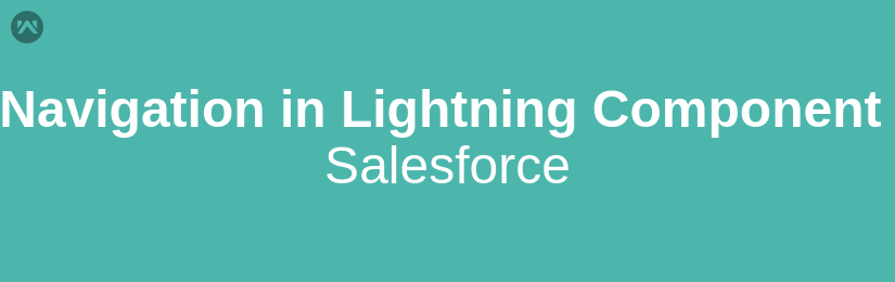 How to Navigate within Lightning Components