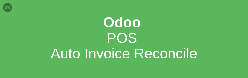 Odoo POS Auto Invoice Reconcile