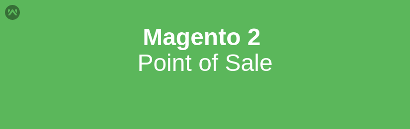 Magento 2 Point of Sale