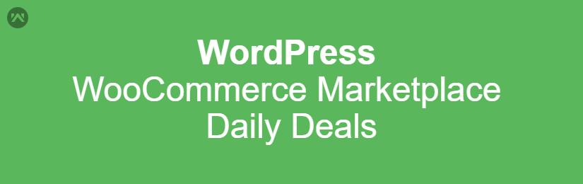 WordPress WooCommerce Marketplace Daily Deals