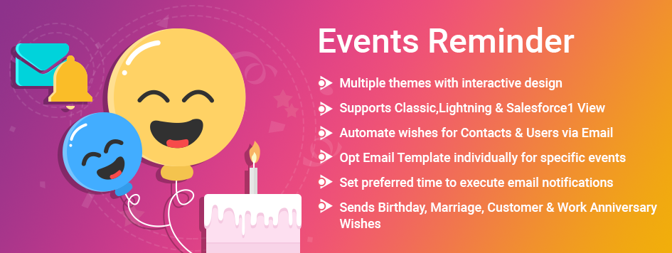 Best Application to wish Birthday, Work and Marriage anniversary in Salesforce