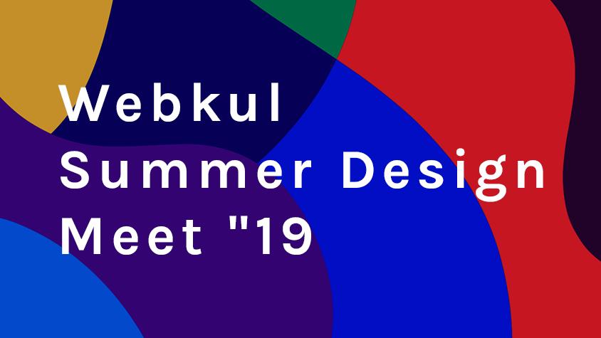 Webkul Summer Dribbble Design Meet 2019, Noida IN