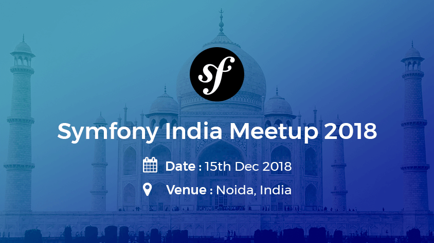 Symfony India Meetup 2018