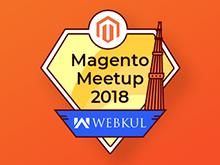 Webkul Magento® Meetup 2018