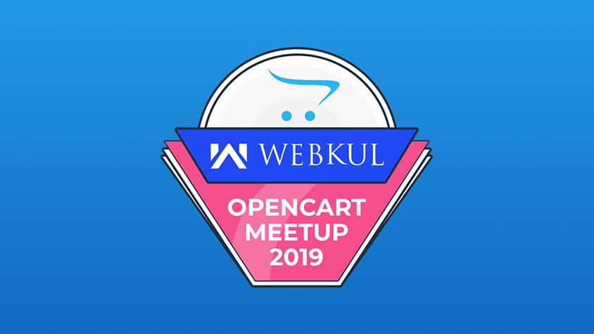 Webkul Opencart Meetup 2019