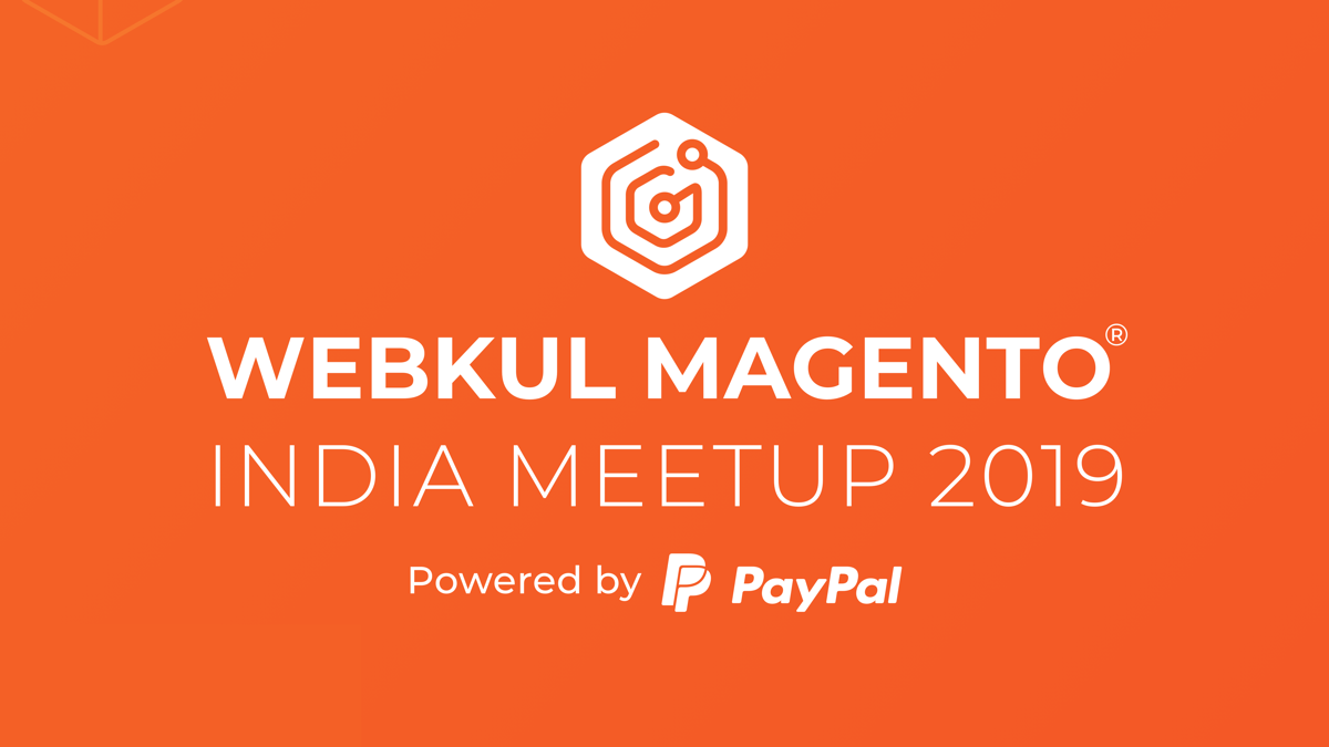 Webkul Magento® Meetup 2019